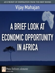 Ebook in inglese A Brief Look at Economic Opportunity in Africa Mahajan, Vijay