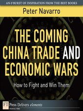The Coming China Trade and Economic Wars