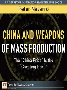Ebook in inglese China and Weapons of Mass Production Navarro, Peter