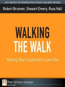 Ebook in inglese Walking the Walk Brunner, Robert , Emery, Stewart , Hall, Russ