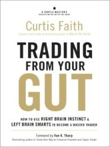 Ebook in inglese Trading from Your Gut Faith, Curtis