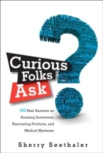 Ebook in inglese Curious Folks Ask Seethaler, Sherry
