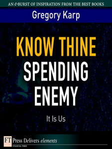 Ebook in inglese Know Thine Spending Enemy Karp, Gregory