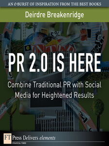 Foto Cover di PR 2.0 Is Here, Ebook inglese di Deirdre Breakenridge, edito da Pearson Education