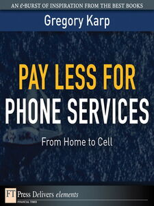 Ebook in inglese Pay Less for Phone Services Karp, Gregory