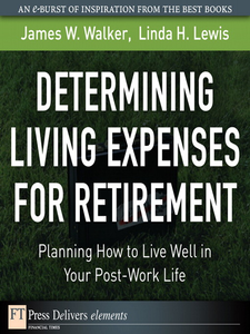 Ebook in inglese Determining Living Expenses for Retirement Lewis, Linda H. , Walker, James W.