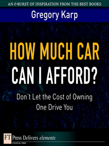 Ebook in inglese How Much Car Can I Afford? Karp, Gregory