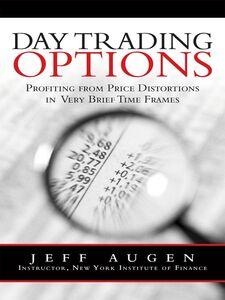 Foto Cover di Day Trading Options, Ebook inglese di Jeff Augen, edito da Pearson Education