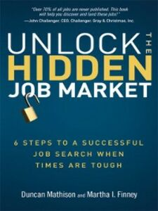 Ebook in inglese Unlock the Hidden Job Market Finney, Martha I. , Mathison, Duncan