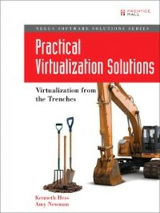 Ebook in inglese Practical Virtualization Solutions Hess, Kenneth , Newman, Amy