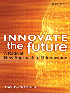 Ebook in inglese Innovate the Future Croslin, David