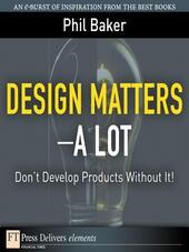 Design Matters--A Lot