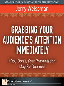 Ebook in inglese Grabbing Your Audience's Attention Immediately Weissman, Jerry