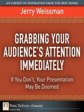 Grabbing Your Audience's Attention Immediately