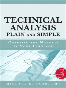 Ebook in inglese Technical Analysis Plain and Simple CMT, Michael N. Kahn