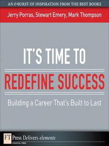 Foto Cover di It's Time to Redefine Success, Ebook inglese di AA.VV edito da Pearson Education