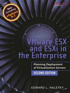 Foto Cover di VMware ESX and ESXi in the Enterprise, Ebook inglese di Edward Haletky, edito da Pearson Education