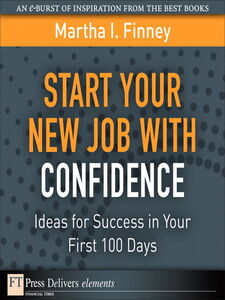 Ebook in inglese Start Your New Job with Confidence Finney, Martha I.