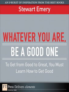Ebook in inglese Whatever You Are, Be a Good One Emery, Stewart