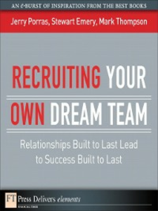 Ebook in inglese Recruiting Your Own Dream Team Emery, Stewart , Porras, Jerry , Thompson, Mark