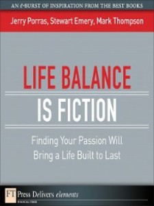 Ebook in inglese Life Balance Is Fiction Emery, Stewart , Porras, Jerry , Thompson, Mark