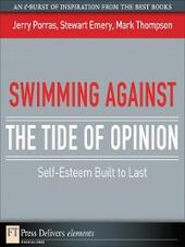Swimming Against the Tide of Opinion