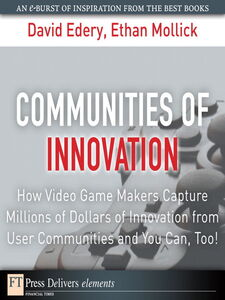 Ebook in inglese Communities of Innovation Edery, David , Mollick, Ethan