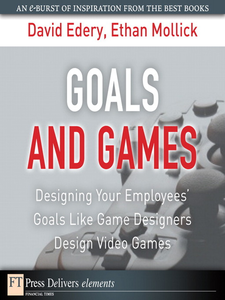 Ebook in inglese Goals and Games Edery, David , Mollick, Ethan
