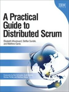 Foto Cover di A Practical Guide to Distributed Scrum, Ebook inglese di AA.VV edito da Pearson Education