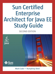 Ebook in inglese Sun Certified Enterprise Architect for Java™ EE Study Guide Cade, Mark , Sheil, Humphrey
