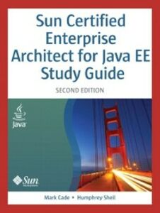 Ebook in inglese Sun Certified Enterprise Architect for Java EE Study Guide Cade, Mark , Sheil, Humphrey