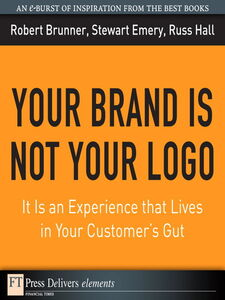 Ebook in inglese Your Brand Is Not Your Logo Brunner, Robert , Emery, Stewart , Hall, Russ