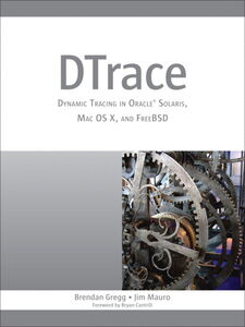 Ebook in inglese DTrace Gregg, Brendan , Mauro, Jim