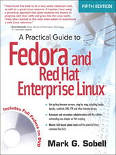 A Practical Guide to Fedora™ and Red Hat® Enterprise Linux®