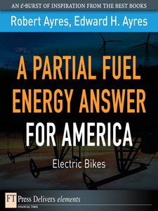 Ebook in inglese A Partial Fuel Energy Answer for America Ayres, Edward H. , Ayres, Robert U.