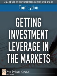 Foto Cover di Getting Investment Leverage in the Markets, Ebook inglese di Tom Lydon, edito da Pearson Education