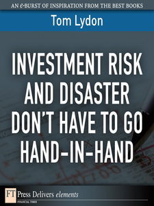 Ebook in inglese Investment Risk and Disaster Don't Have to Go Hand-in-Hand Lydon, Tom