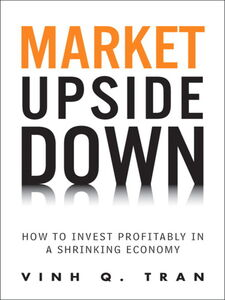 Ebook in inglese Market Upside Down Tran, Vinh Q.