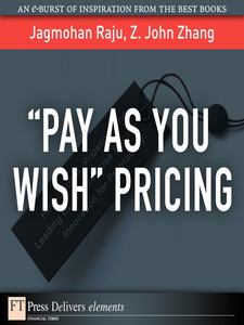 "Ebook in inglese ""Pay As You Wish"" Pricing Raju, Jagmohan , Zhang, Z."