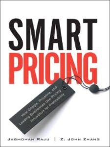 Foto Cover di Smart Pricing, Ebook inglese di Jagmohan Raju,Z. Zhang, edito da Pearson Education