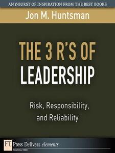 Foto Cover di The 3 R's of Leadership, Ebook inglese di Jon Huntsman, edito da Pearson Education