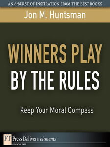 Ebook in inglese Winners Play By the Rules Huntsman, Jon