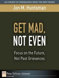 Foto Cover di Get Mad, Not Even, Ebook inglese di Jon Huntsman, edito da Pearson Education
