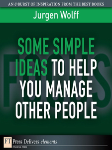 Ebook in inglese Some Simple Ideas to Help You Manage Other People Wolff, Jurgen