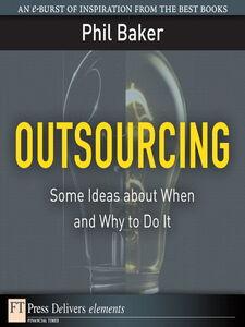 Foto Cover di Outsourcing, Ebook inglese di Phil Baker, edito da Pearson Education