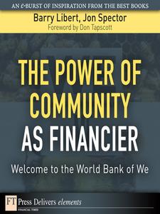 Ebook in inglese The Power of Community as Financier Libert, Barry , Spector, Jon
