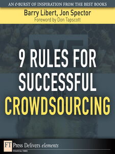 Ebook in inglese 9 Rules for Successful Crowdsourcing Libert, Barry , Spector, Jon