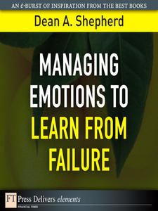 Ebook in inglese Managing Emotions to Learn from Failure Shepherd, Dean A.