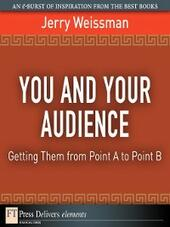 You and Your Audience