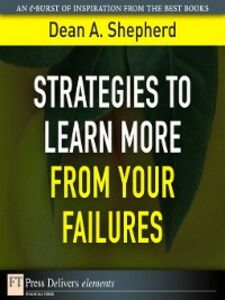 Ebook in inglese Strategies to Learn More from Your Failures Shepherd, Dean A.